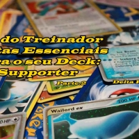 KIT DO TREINADOR CARTAS ESSENCIAIS PARA O SEU DECK:  SUPPORTER'S
